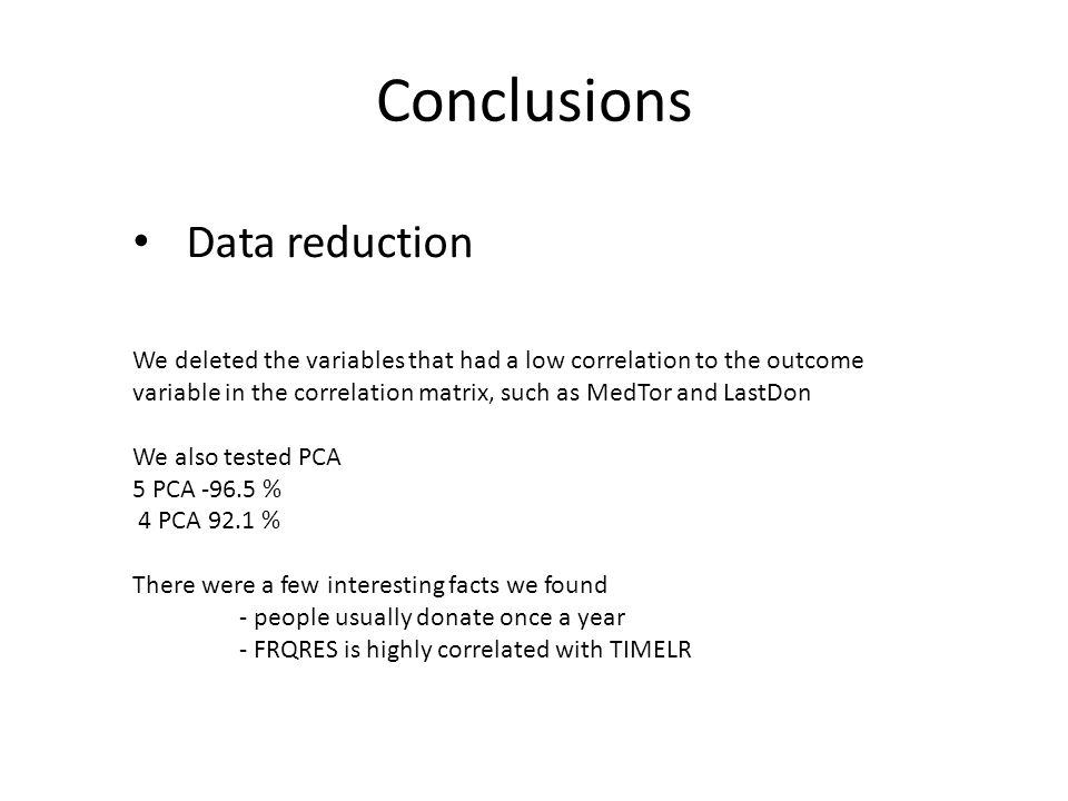 Conclusions Data reduction
