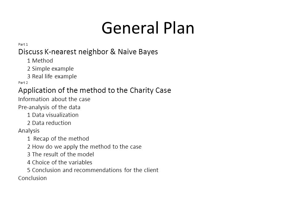 General Plan Discuss K-nearest neighbor & Naive Bayes
