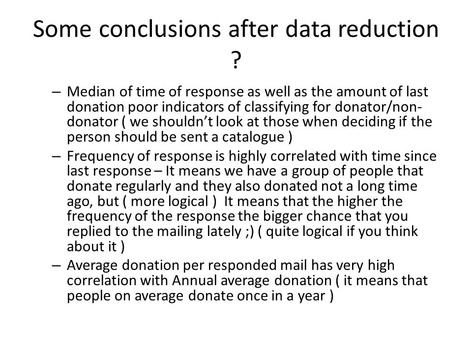 Some conclusions after data reduction