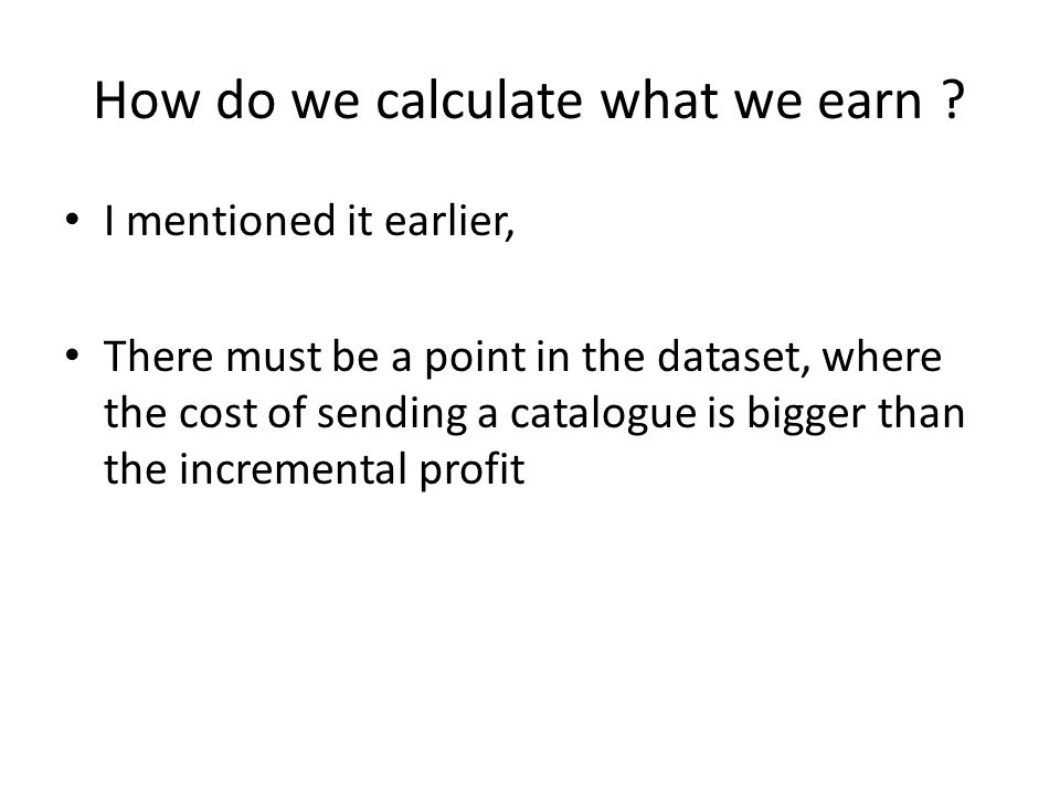 How do we calculate what we earn