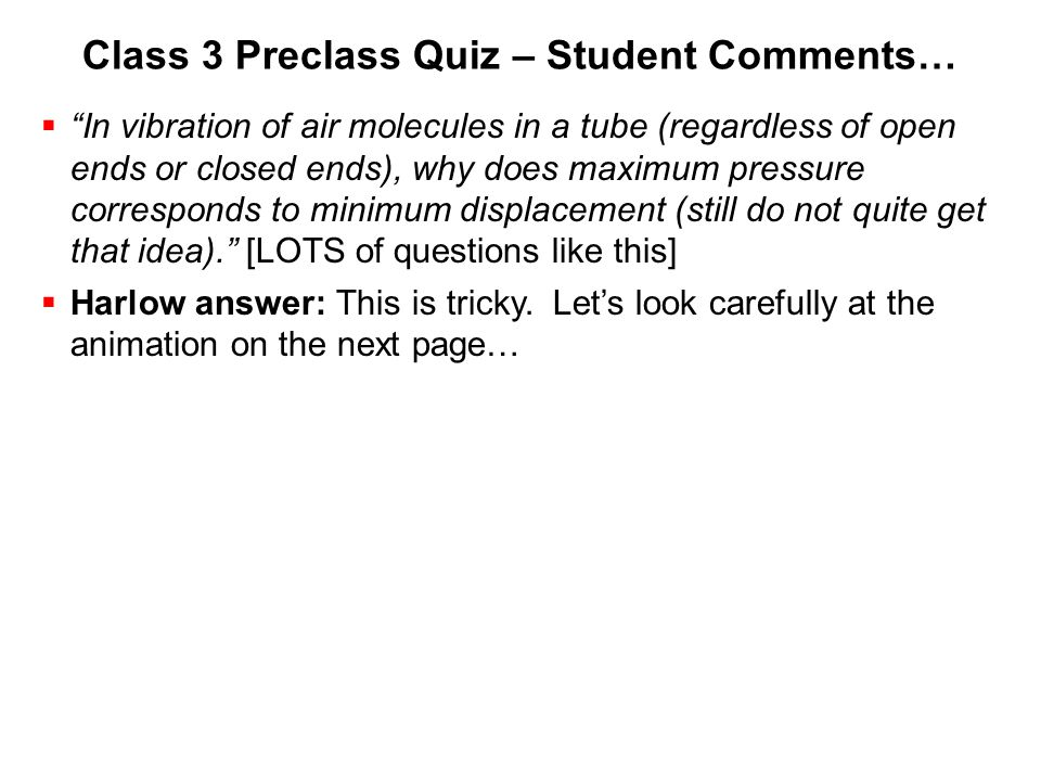 Class 3 Preclass Quiz – Student Comments…