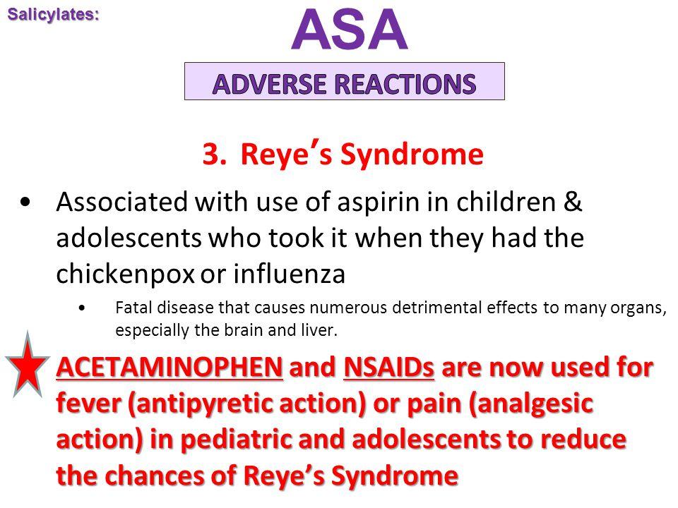 ASA Reye's Syndrome ADVERSE REACTIONS