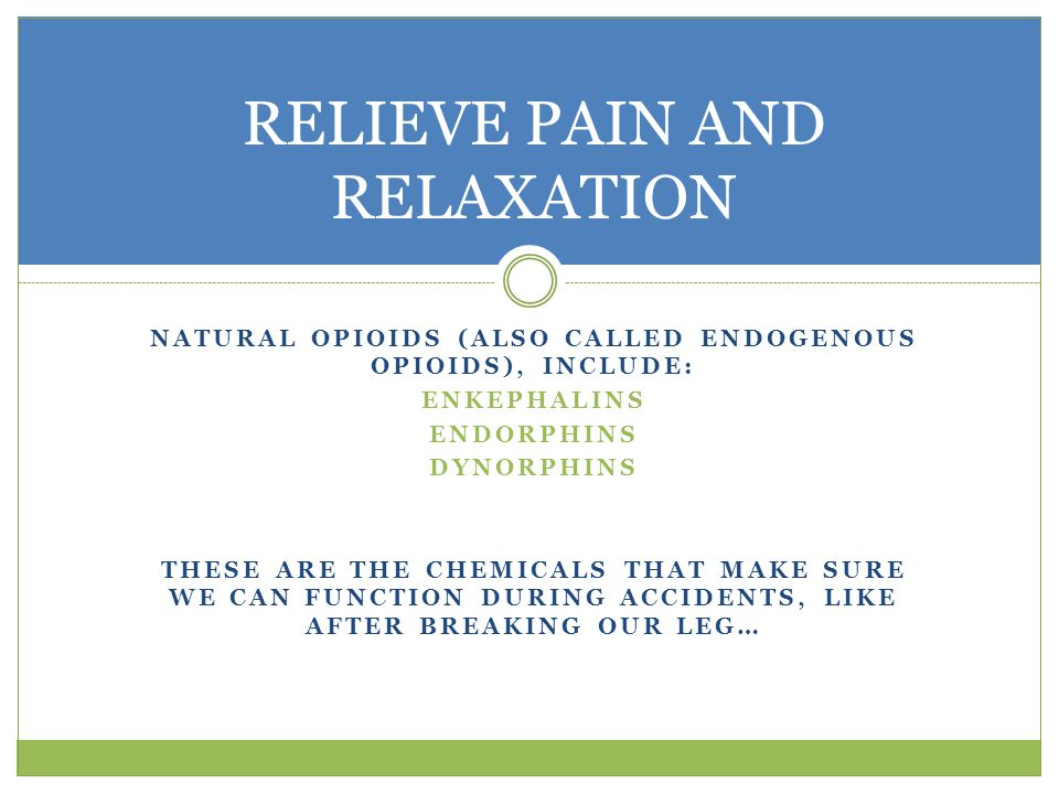 RELIEVE PAIN AND RELAXATION
