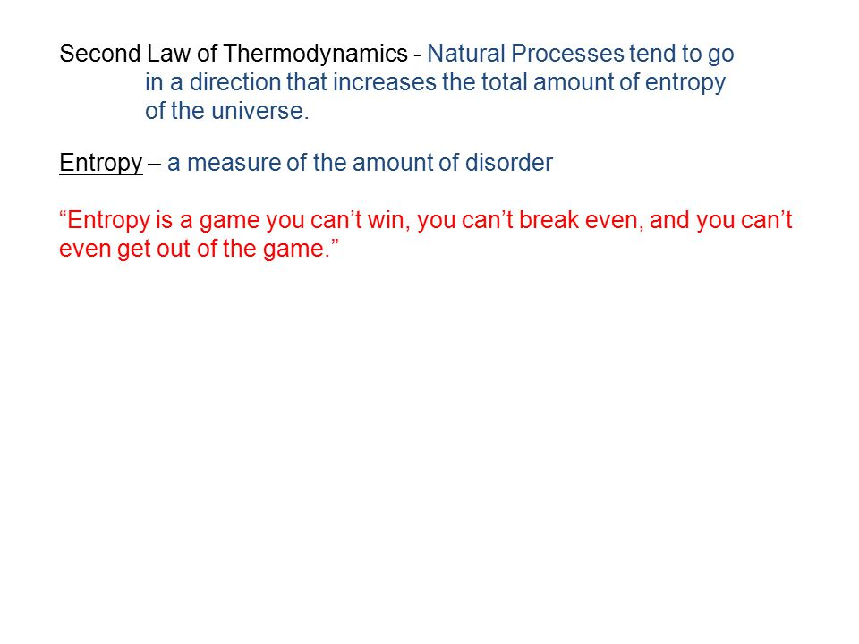 Second Law of Thermodynamics - Natural Processes tend to go