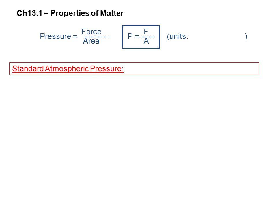 Ch13.1 – Properties of Matter