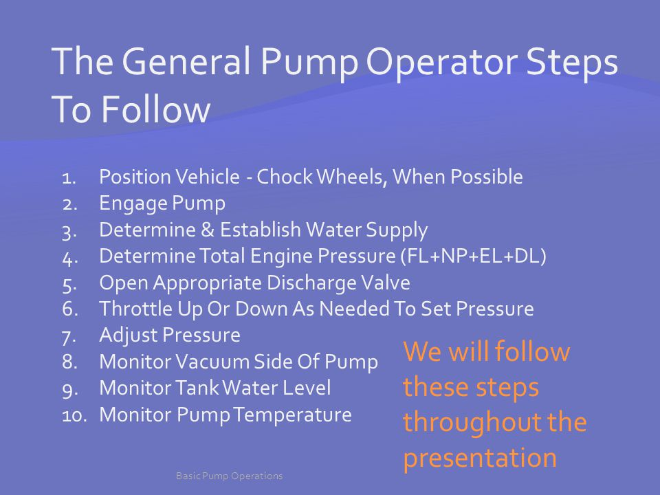 The General Pump Operator Steps To Follow