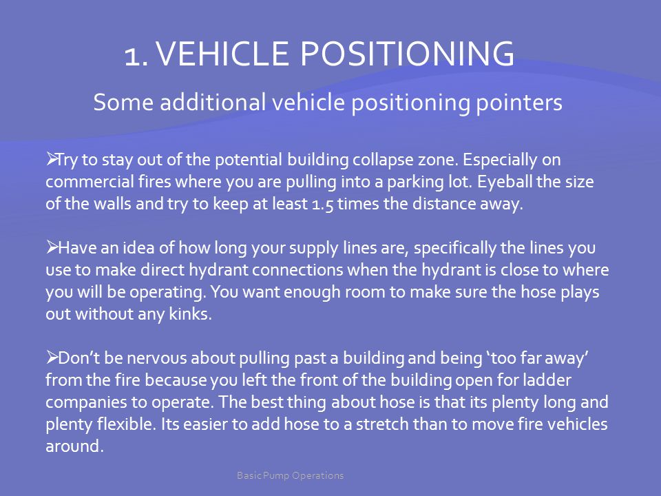 Some additional vehicle positioning pointers