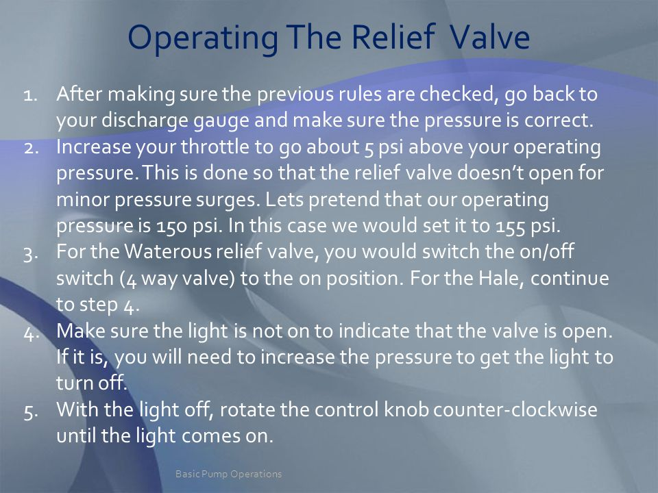Operating The Relief Valve