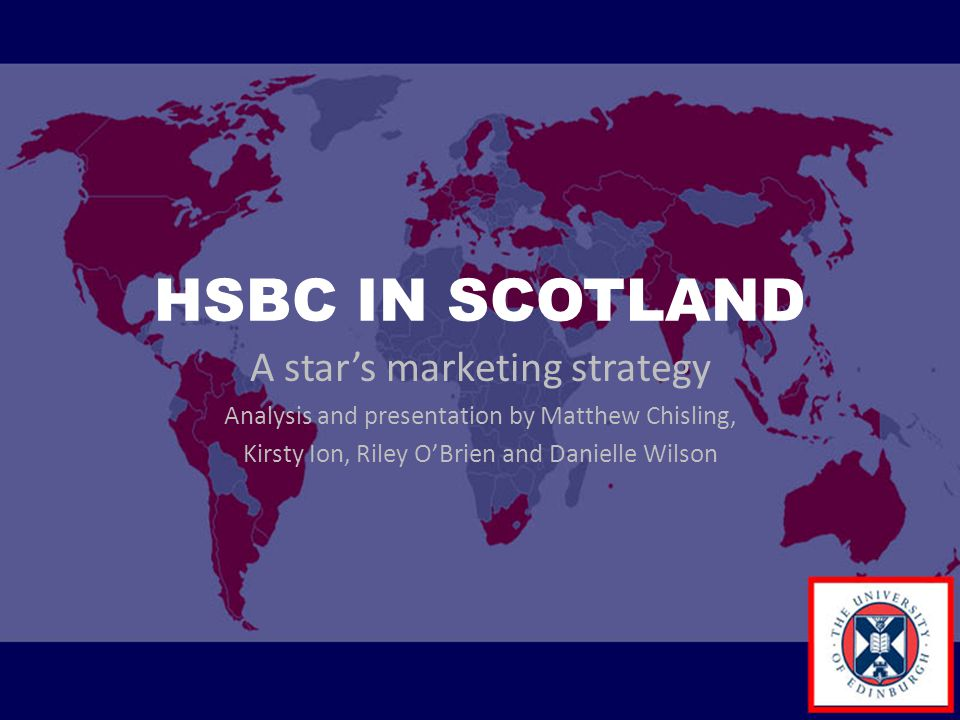 HSBC IN SCOTLAND A star's marketing strategy