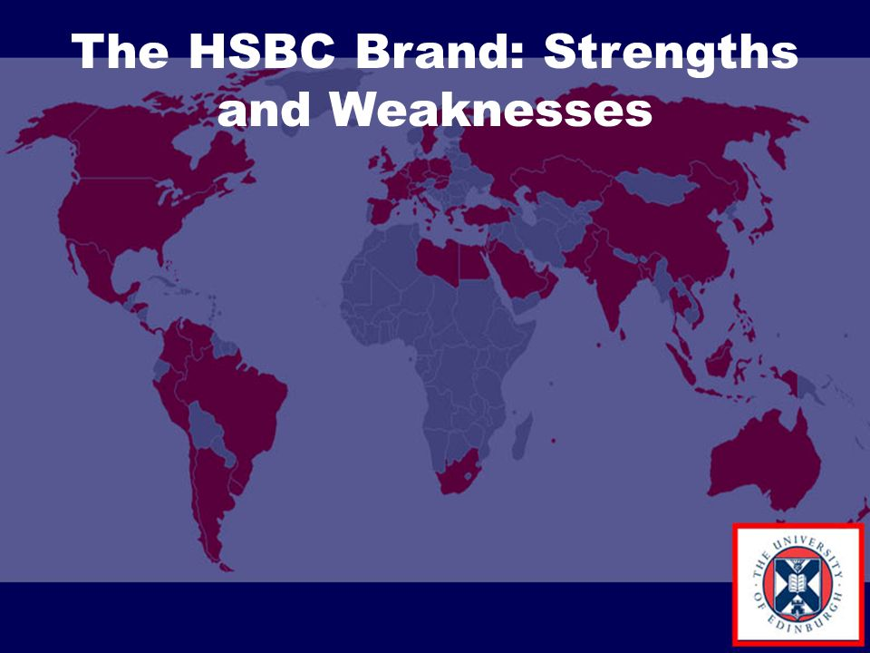 The HSBC Brand: Strengths and Weaknesses