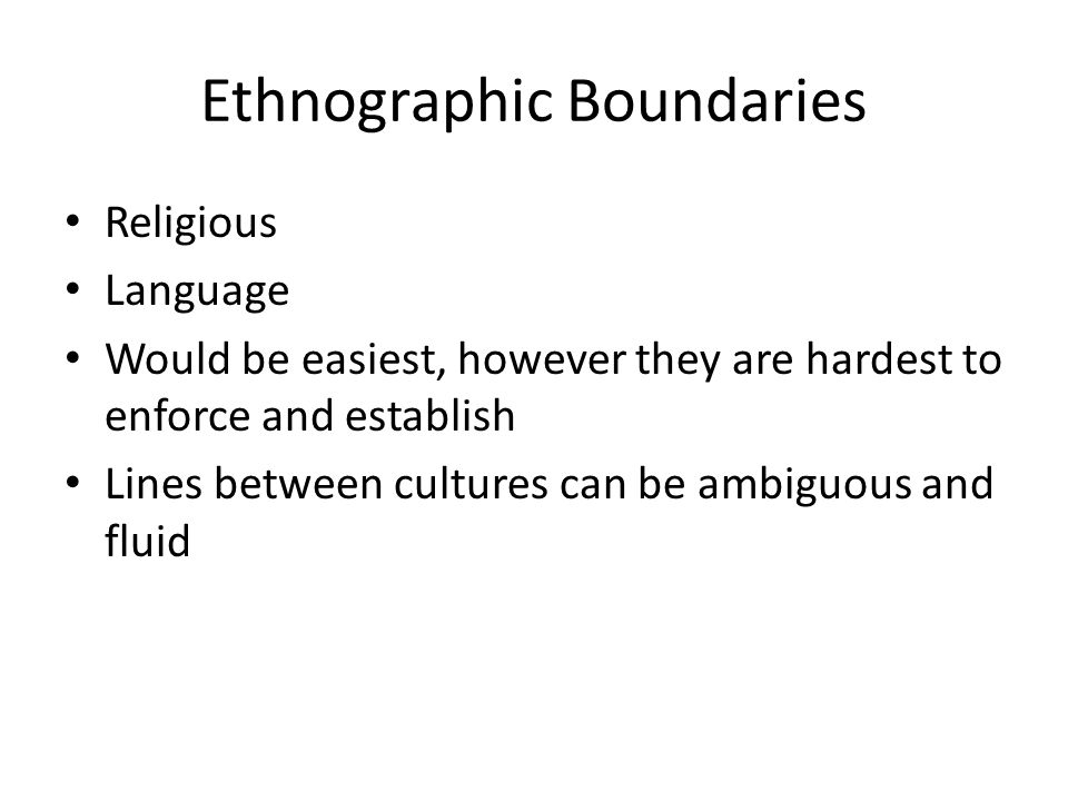 Ethnographic Boundaries