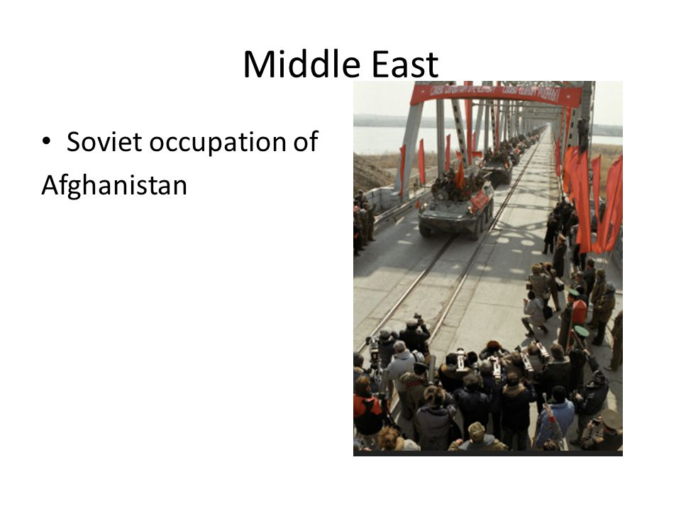 Middle East Soviet occupation of Afghanistan