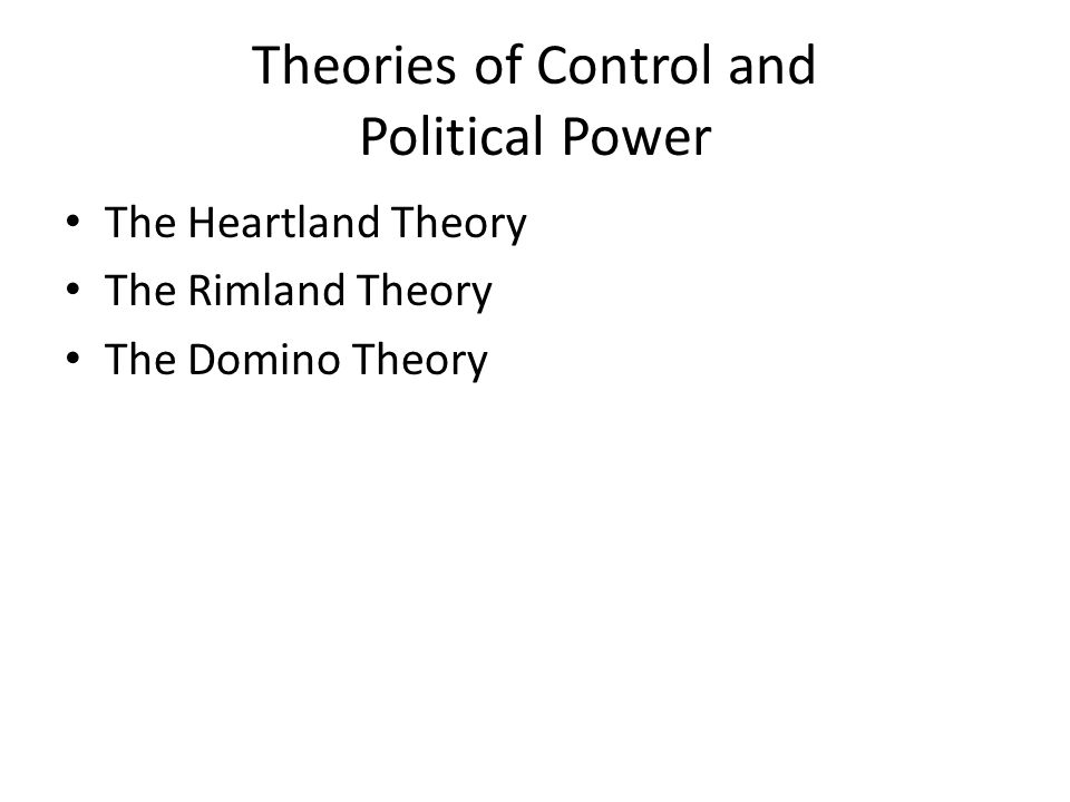 Theories of Control and Political Power