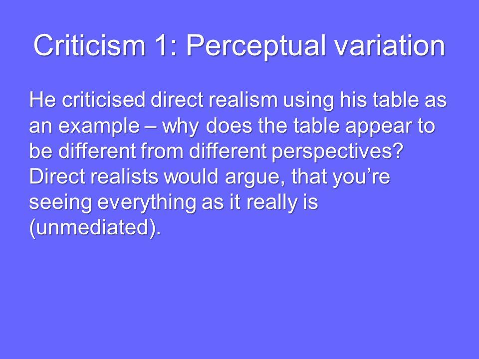 Criticism 1: Perceptual variation