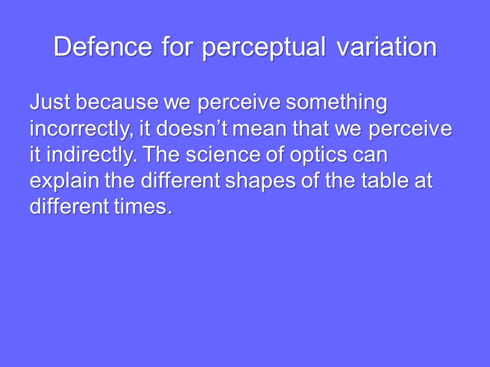 Defence for perceptual variation