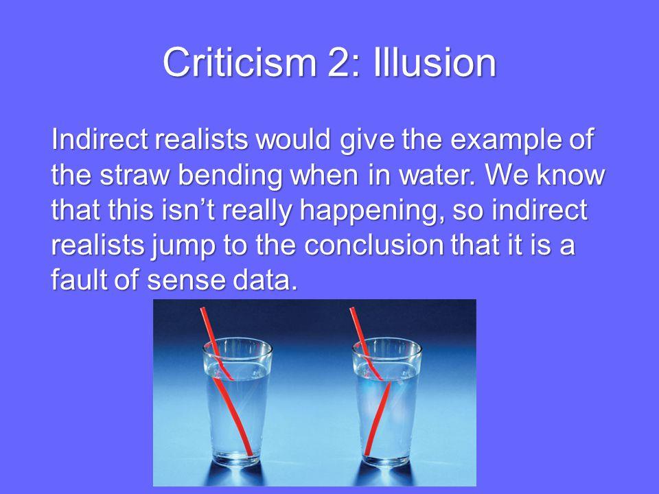Criticism 2: Illusion