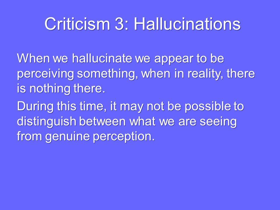 Criticism 3: Hallucinations