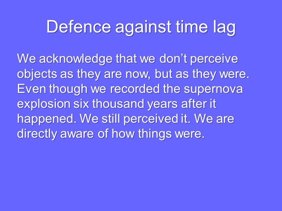 Defence against time lag
