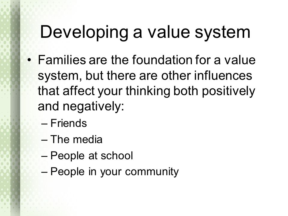 Developing a value system