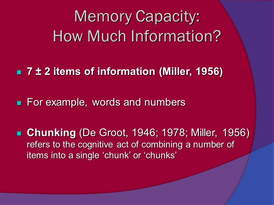 Memory Capacity: How Much Information