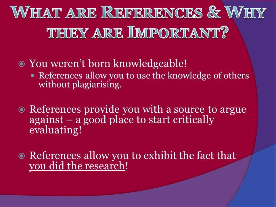 What are References & Why they are Important