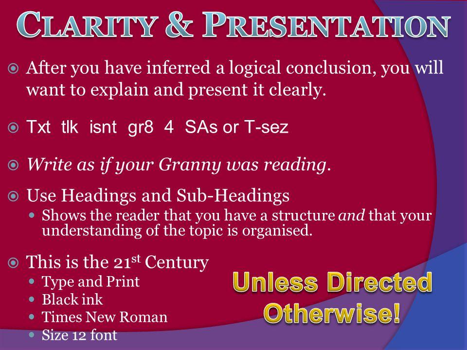 Clarity & Presentation