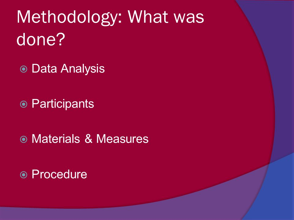Methodology: What was done