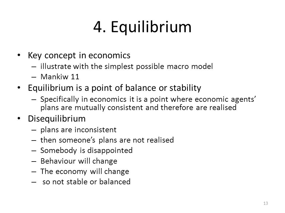 4. Equilibrium Key concept in economics