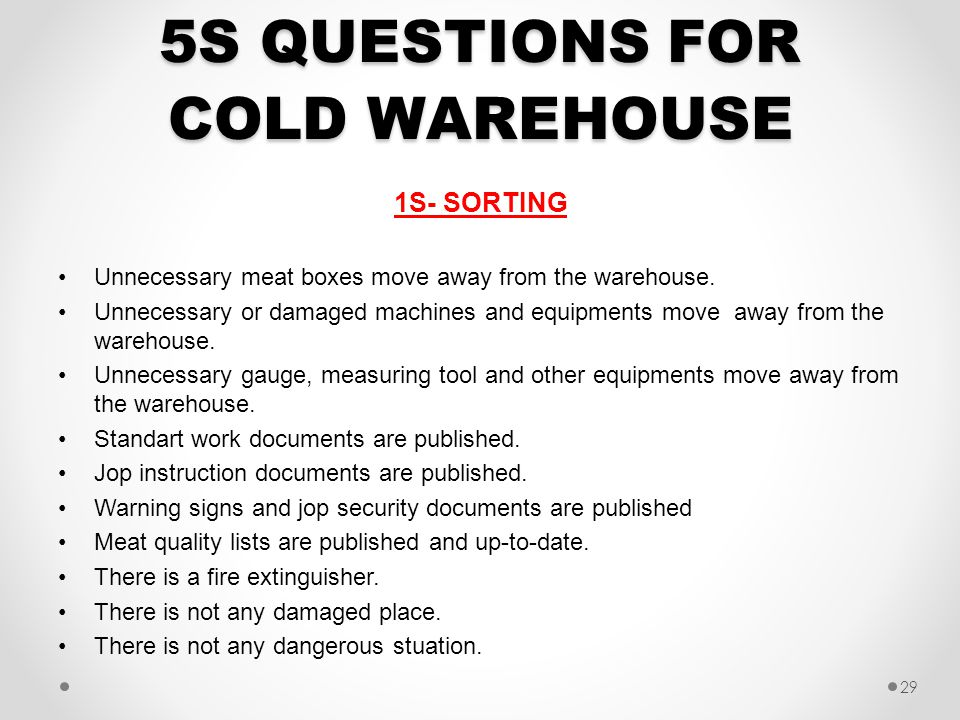 5S QUESTIONS FOR COLD WAREHOUSE