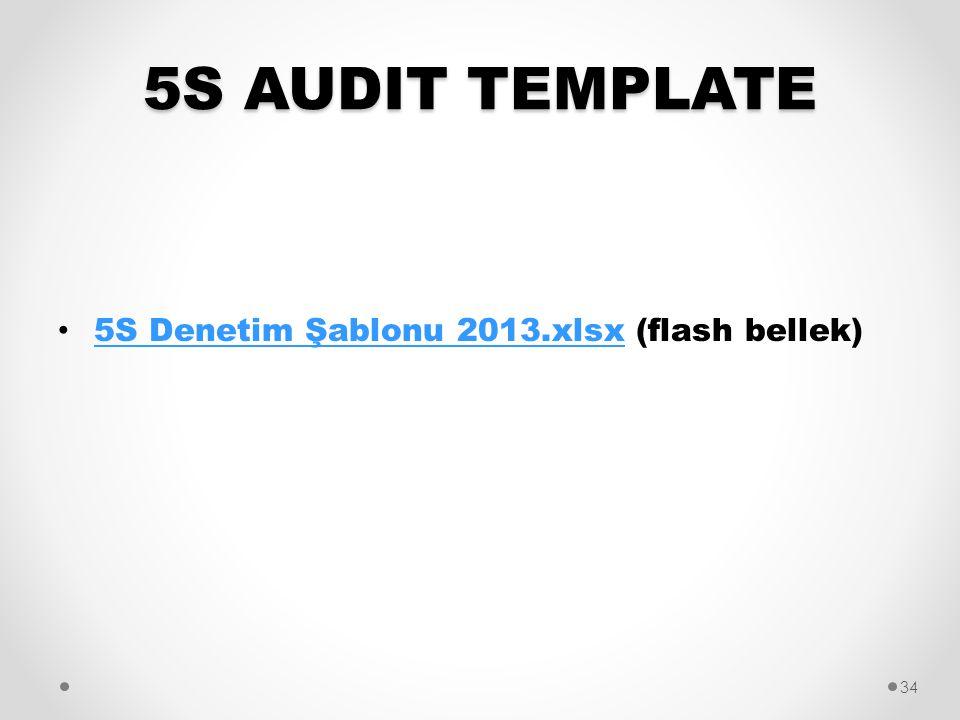 5S AUDIT TEMPLATE 5S Denetim Şablonu 2013.xlsx (flash bellek)