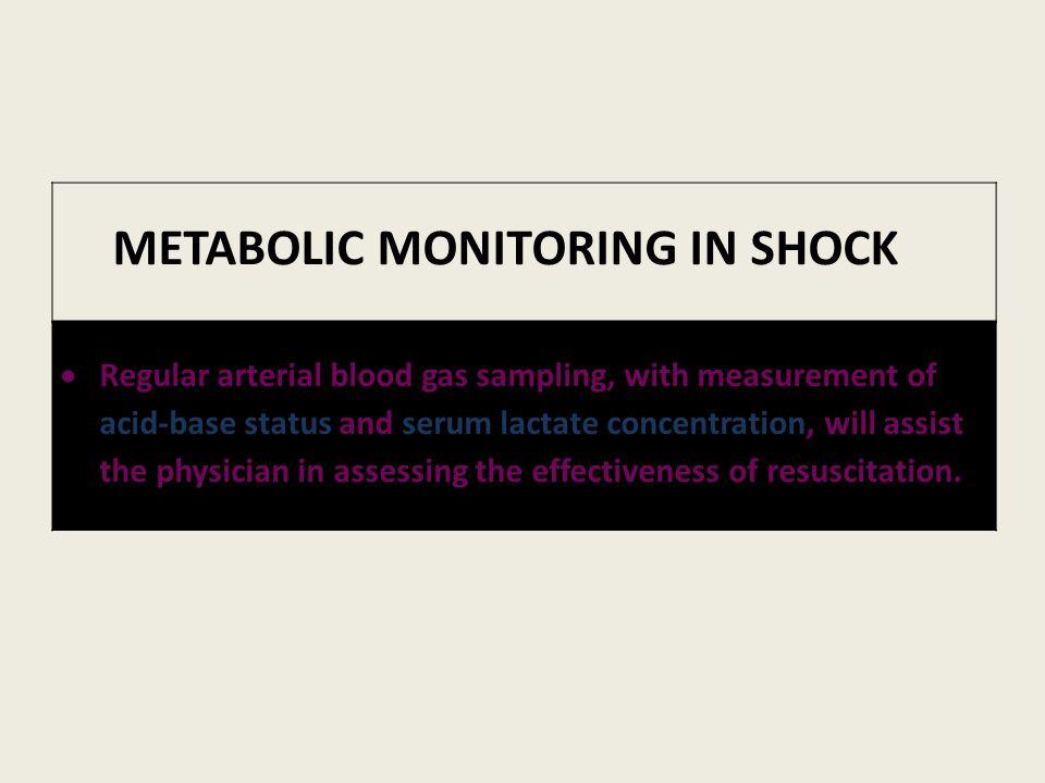 METABOLIC MONITORING IN SHOCK