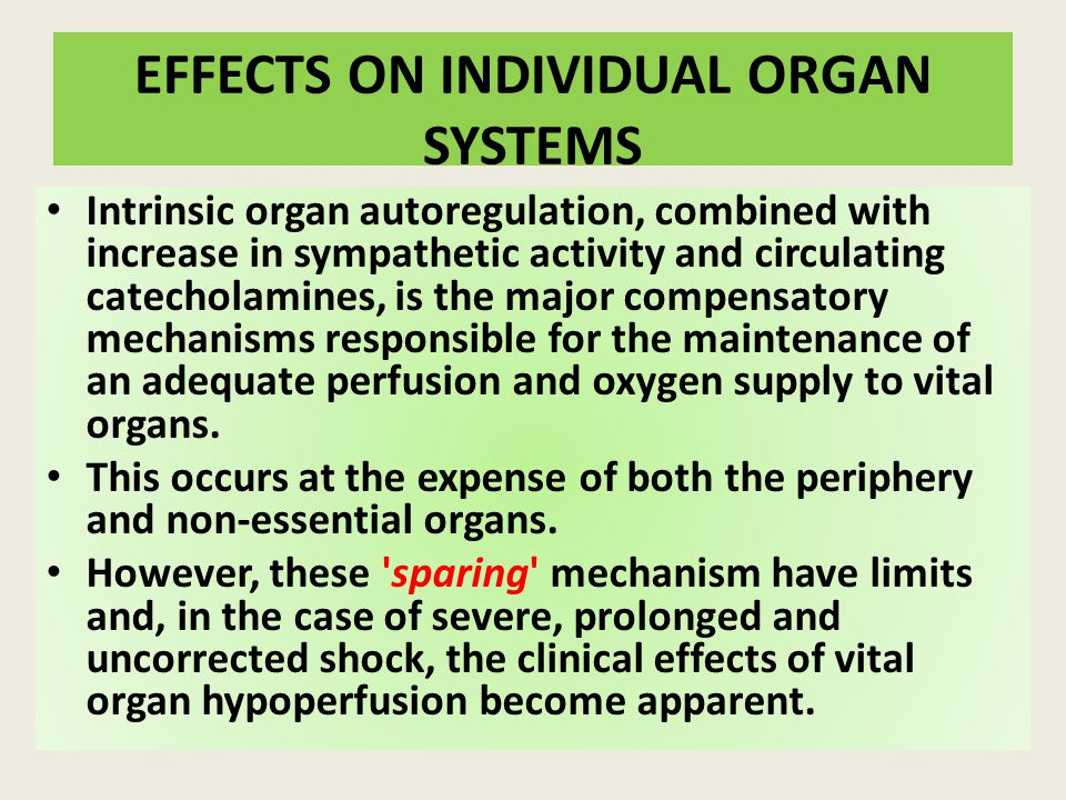 EFFECTS ON INDIVIDUAL ORGAN SYSTEMS