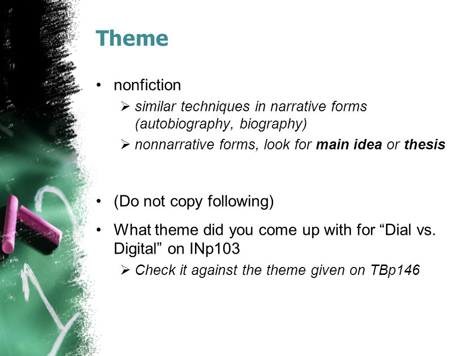 Theme nonfiction (Do not copy following)