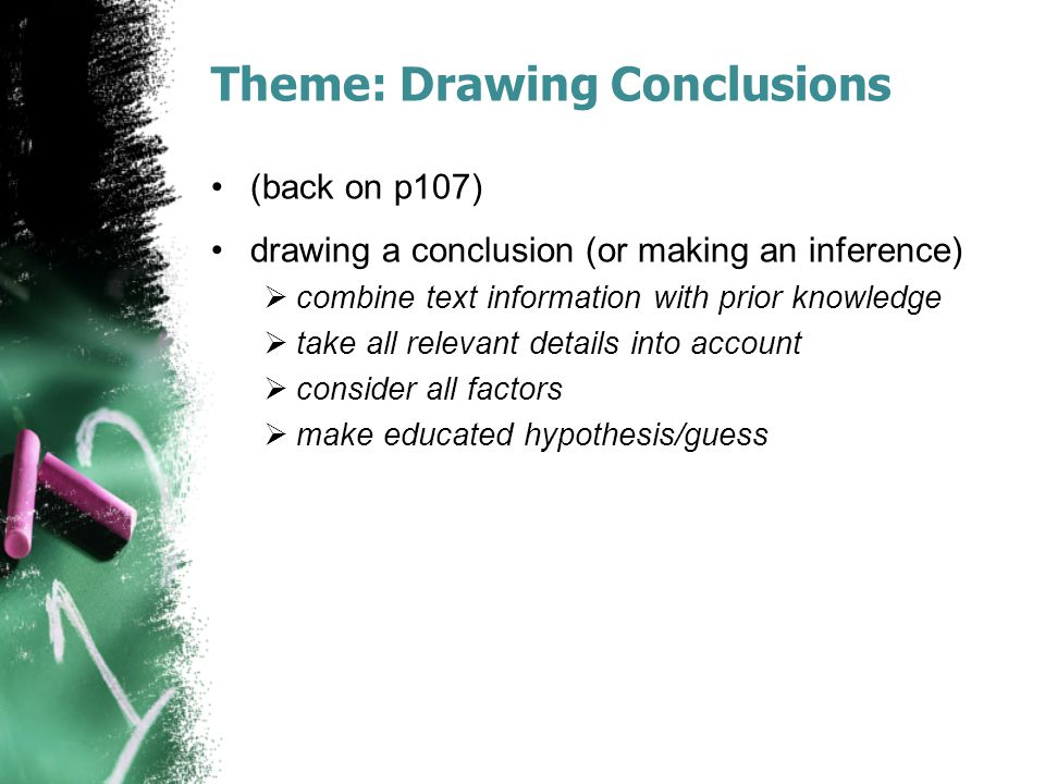 Theme: Drawing Conclusions