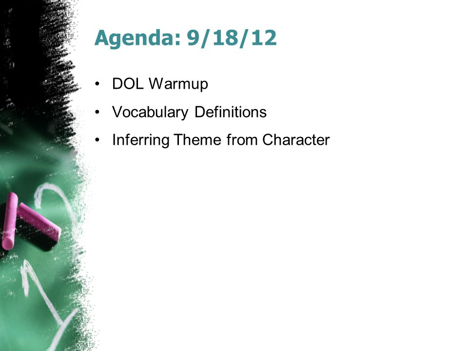 Agenda: 9/18/12 DOL Warmup Vocabulary Definitions