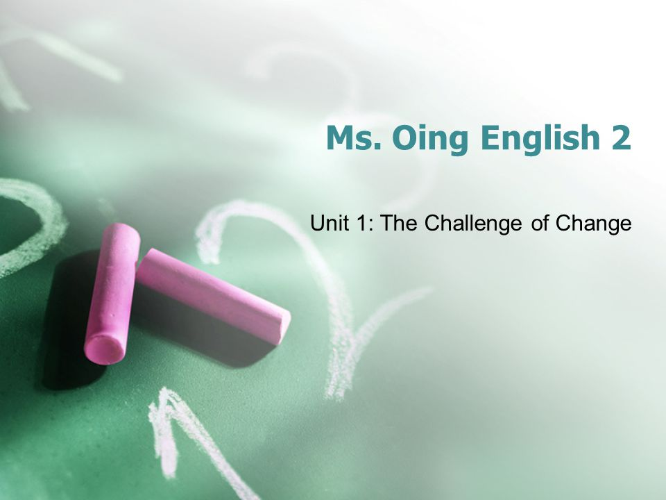 Unit 1: The Challenge of Change