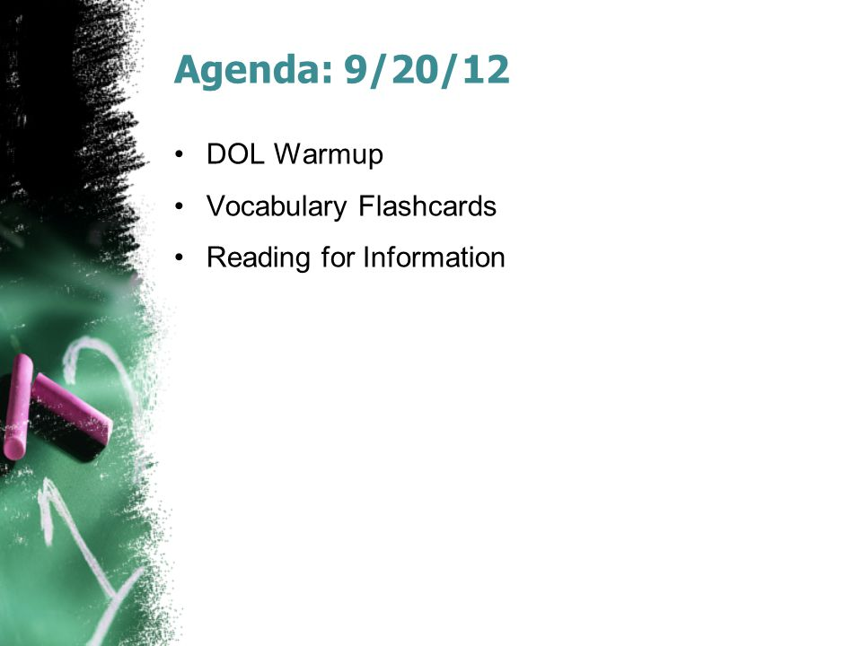 Agenda: 9/20/12 DOL Warmup Vocabulary Flashcards