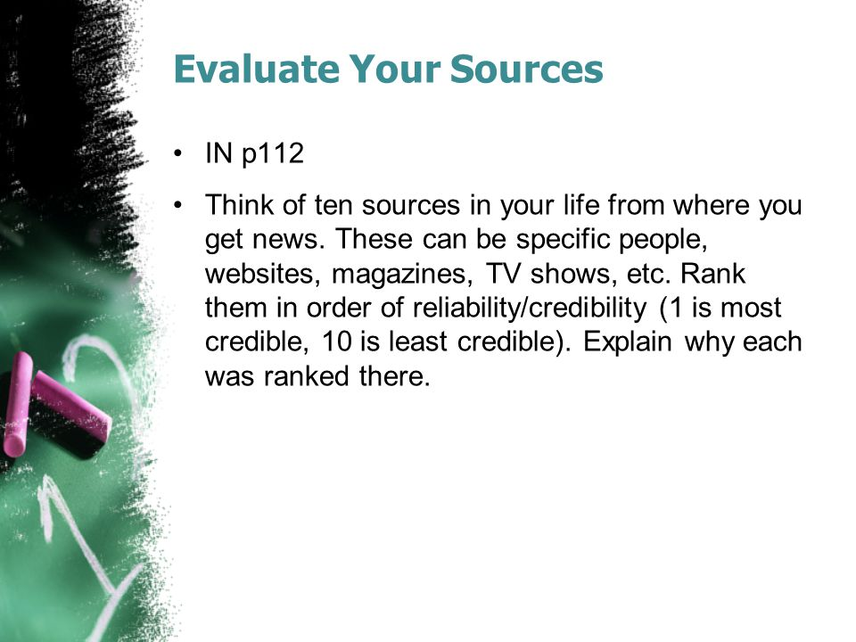 Evaluate Your Sources IN p112