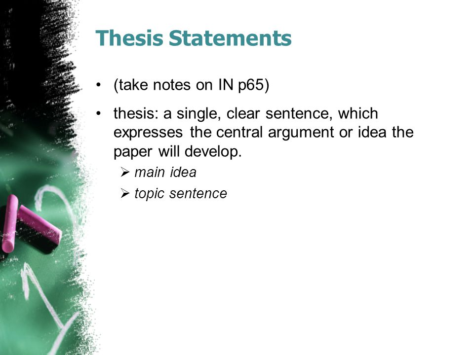 Thesis Statements (take notes on IN p65)