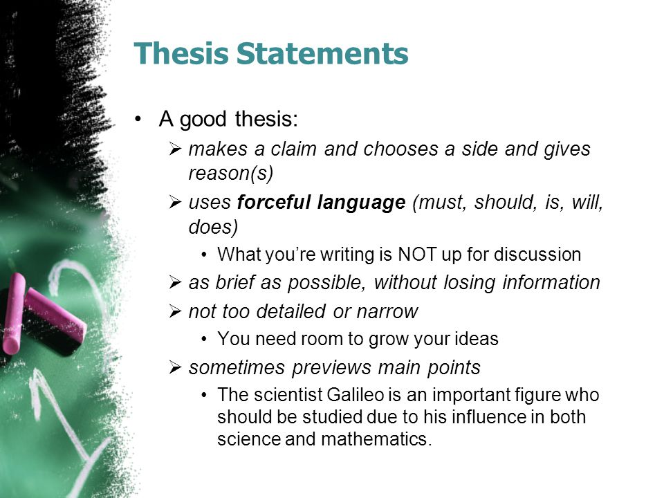 Thesis Statements A good thesis: