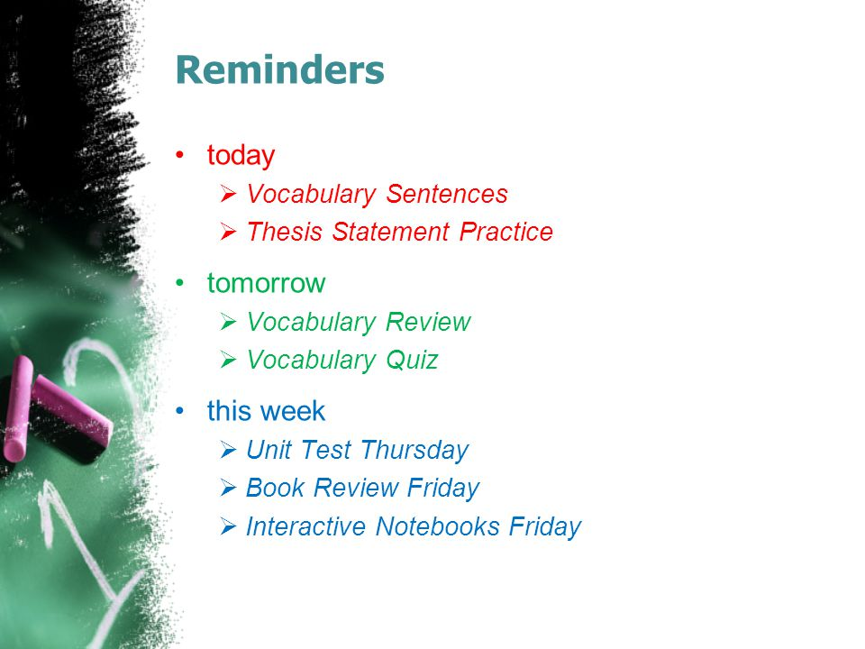 Reminders today tomorrow this week Vocabulary Sentences