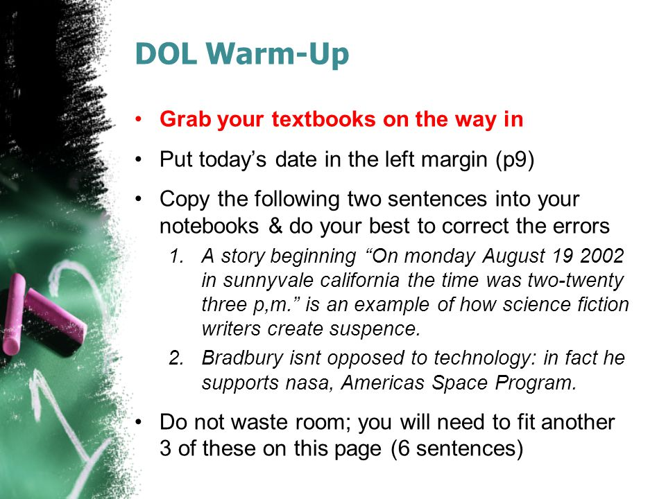 DOL Warm-Up Grab your textbooks on the way in