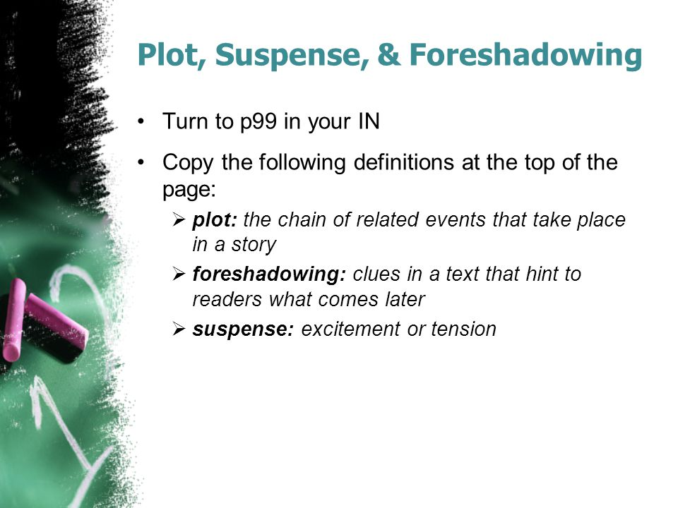 Plot, Suspense, & Foreshadowing