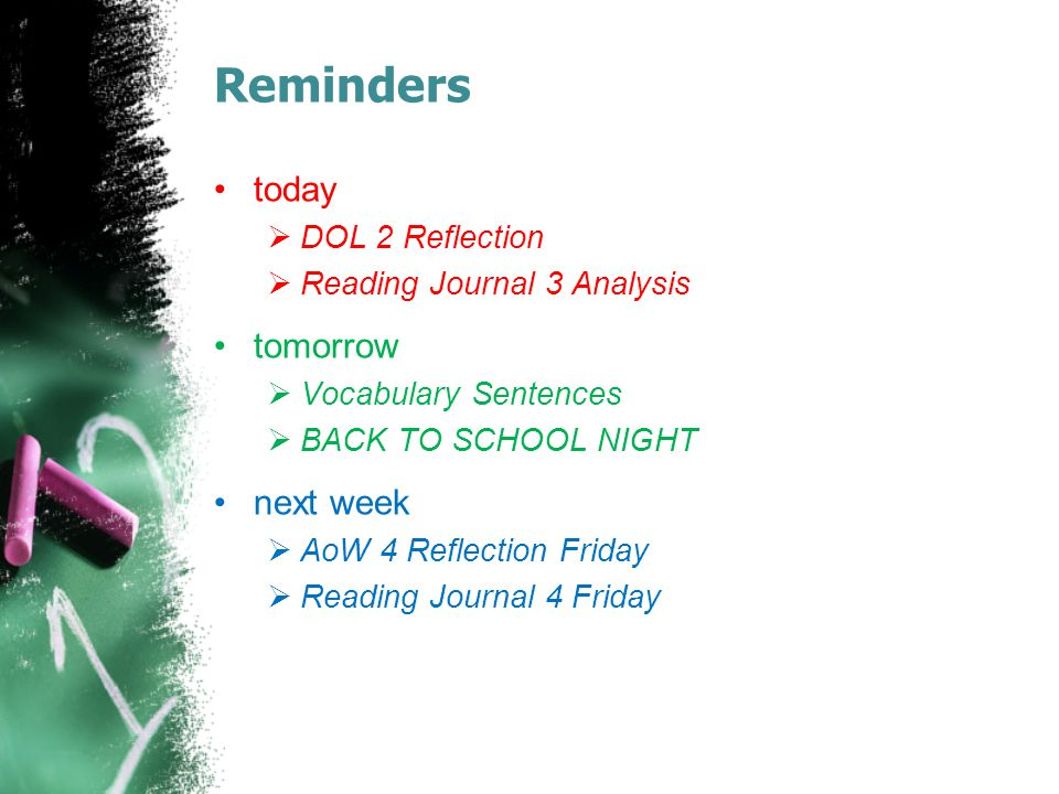 Reminders today tomorrow next week DOL 2 Reflection