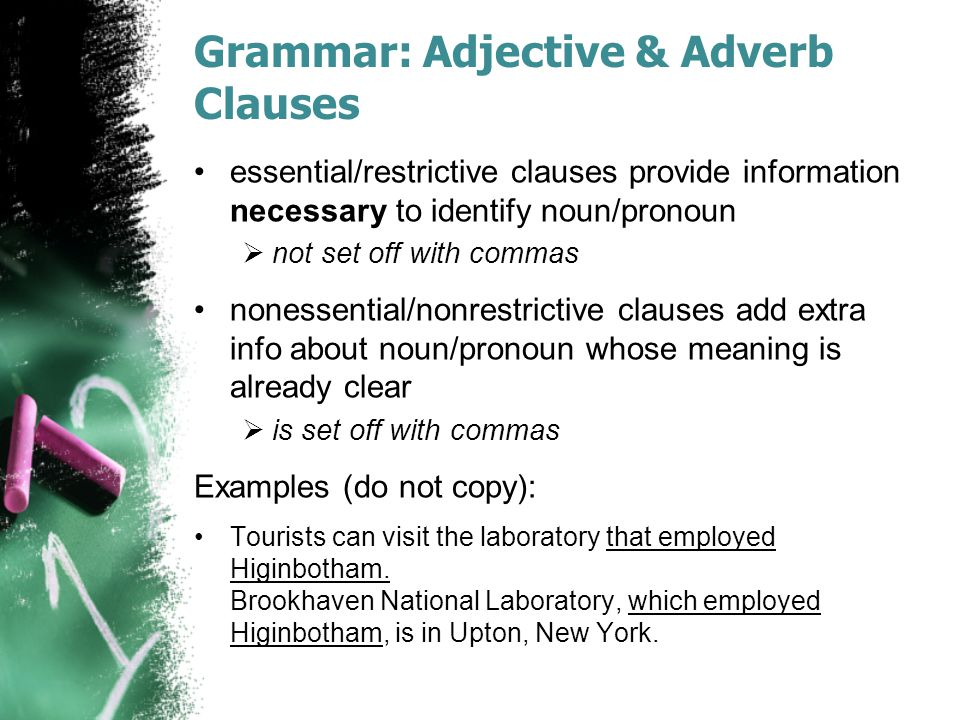 Grammar: Adjective & Adverb Clauses
