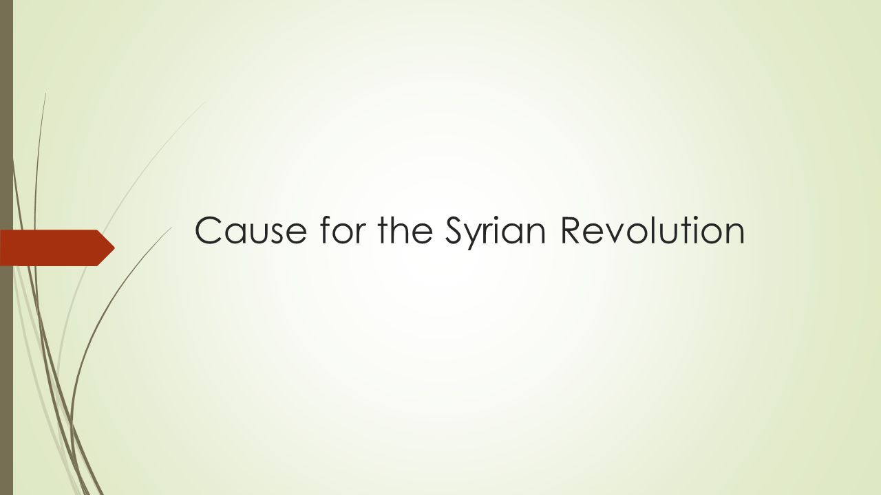 Cause for the Syrian Revolution