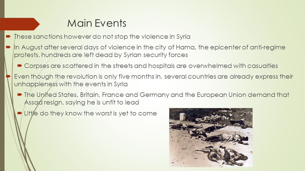 Main Events These sanctions however do not stop the violence in Syria