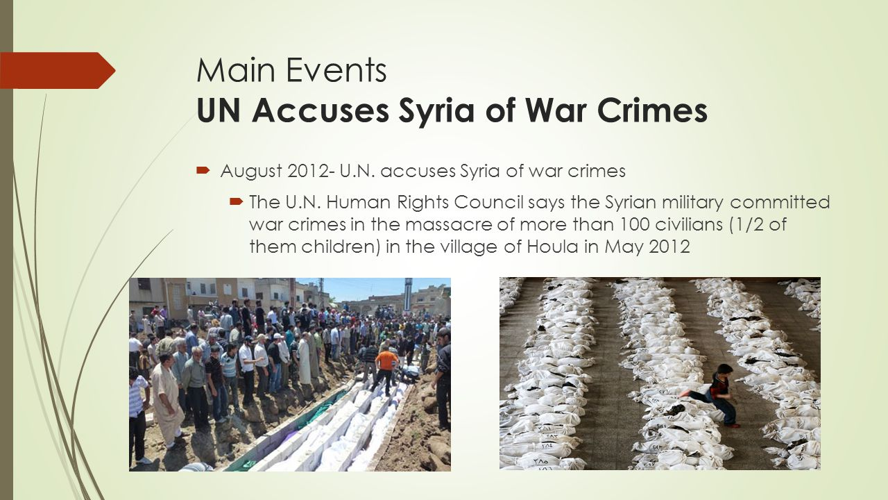 Main Events UN Accuses Syria of War Crimes