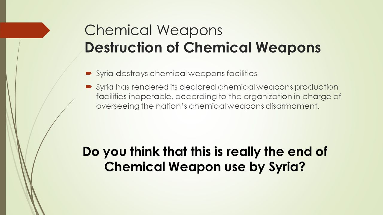 Chemical Weapons Destruction of Chemical Weapons