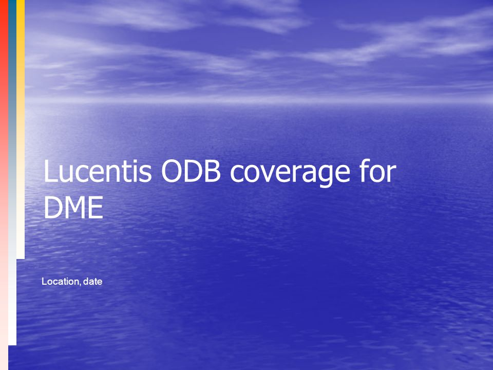 Lucentis ODB coverage for DME